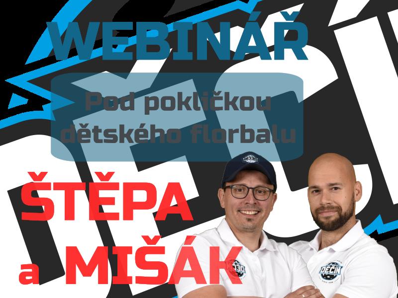 Webinář s Míšákem a Štěpou